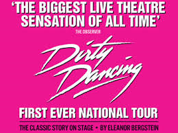 Dirty Dancing – Liverpool Empire