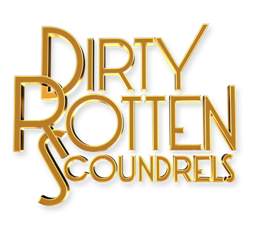 Dirty Rotten Scoundrels  – King's Theatre Glasgow
